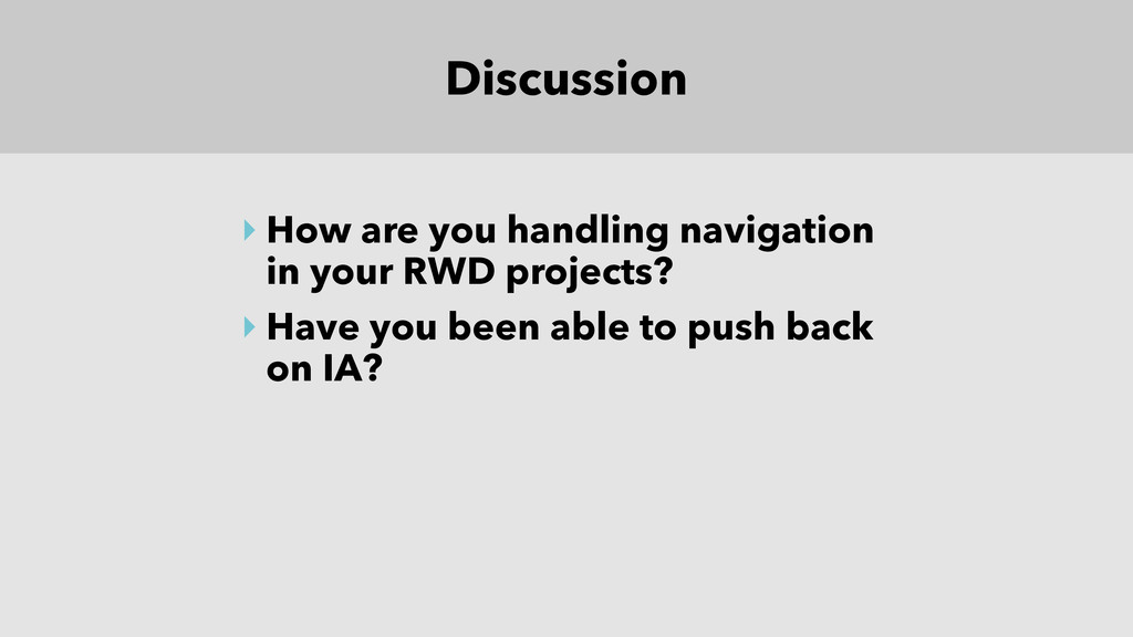Discussion ‣ How are you handling navigation in...