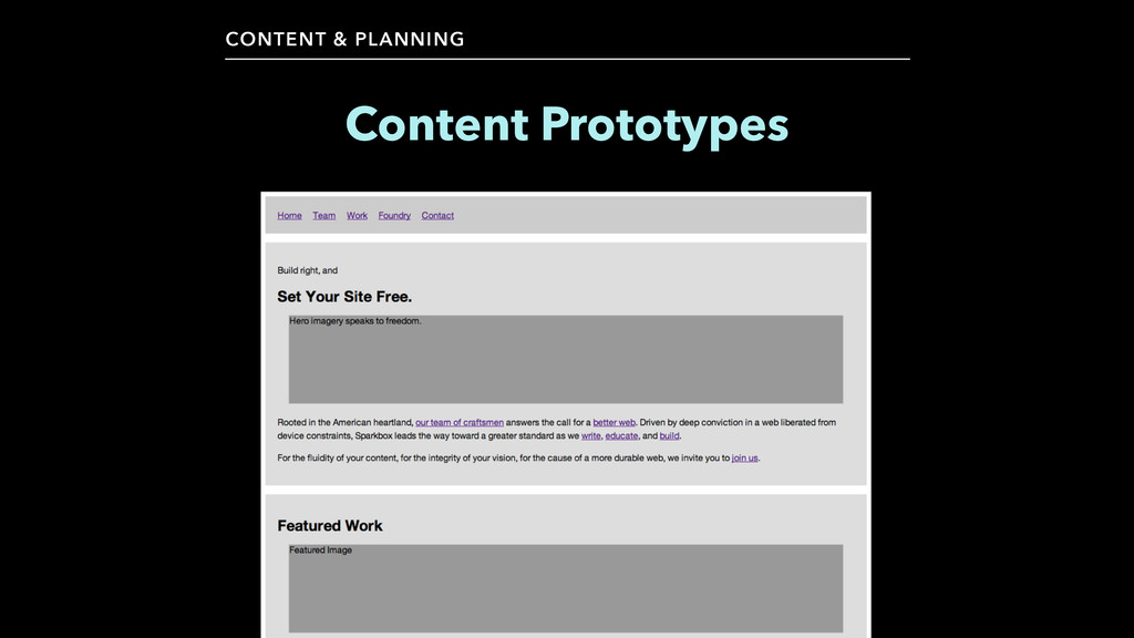 CONTENT & PLANNING Content Prototypes