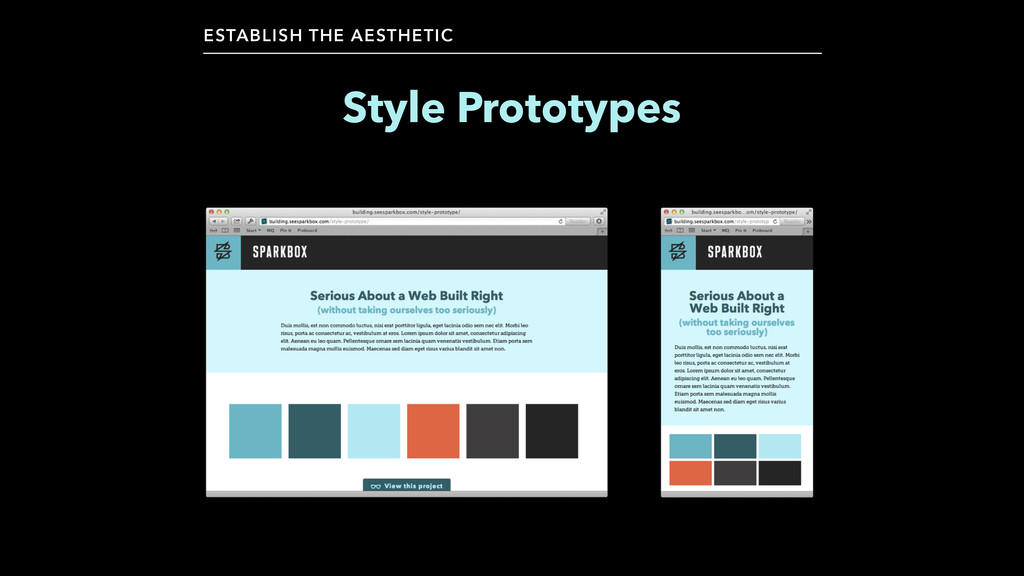 Style Prototypes ESTABLISH THE AESTHETIC