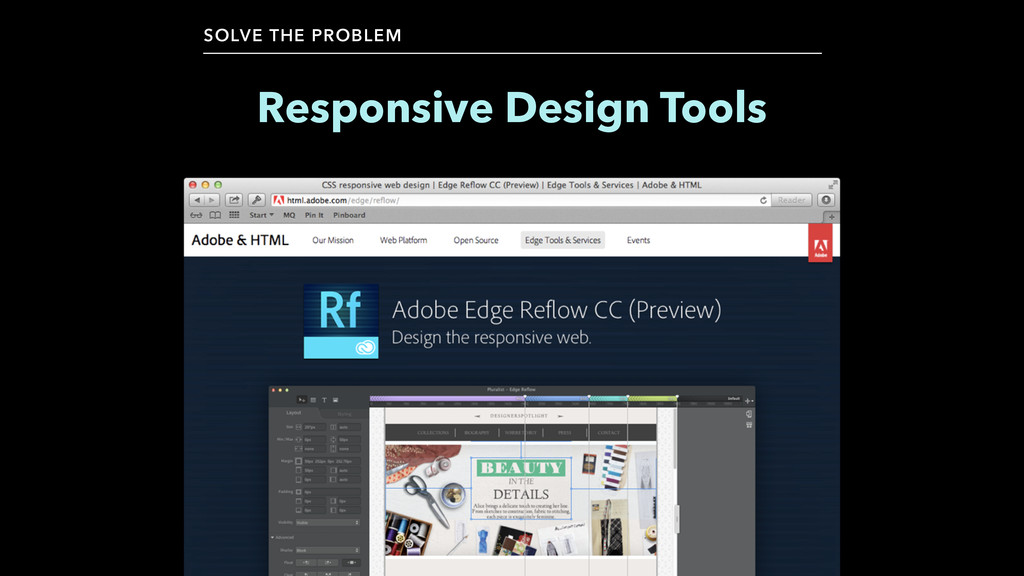Responsive Design Tools SOLVE THE PROBLEM
