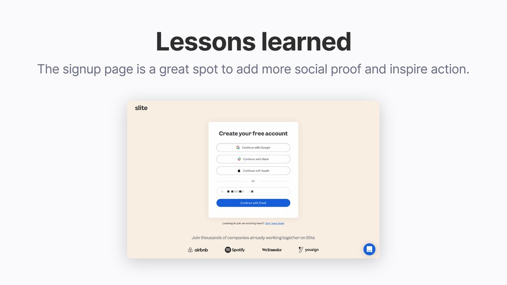 Lessons learned The signup page is a great spot...
