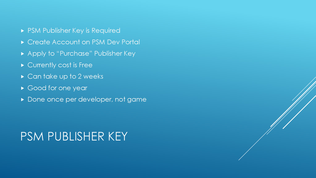 PSM PUBLISHER KEY  PSM Publisher Key is Requir...