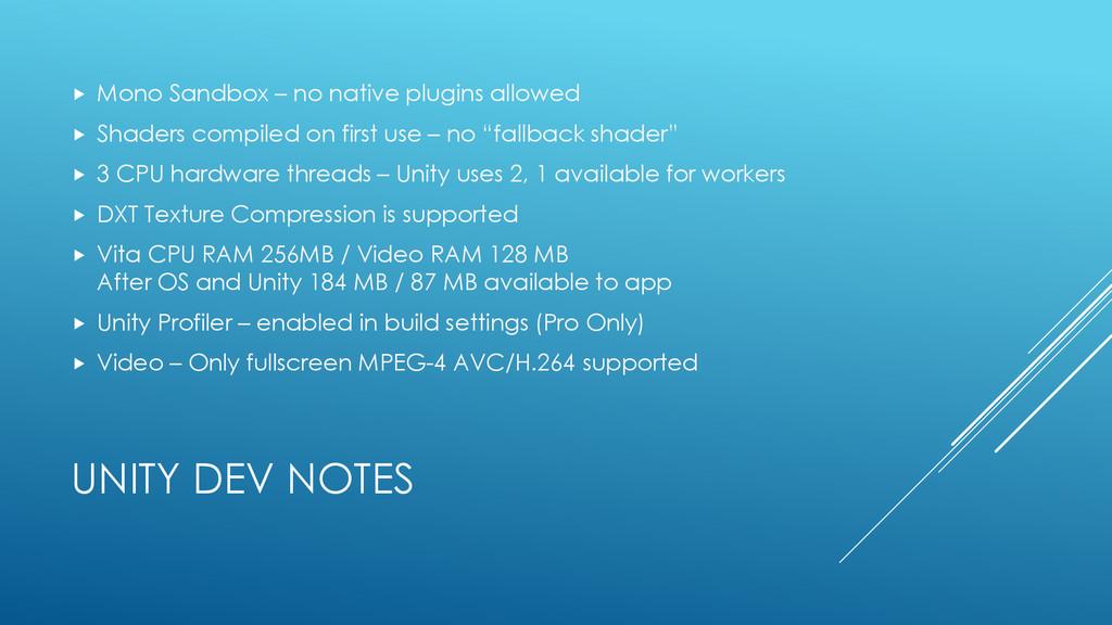 UNITY DEV NOTES  Mono Sandbox – no native plug...