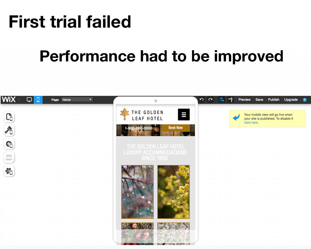 First trial failed   Performance had to be i...