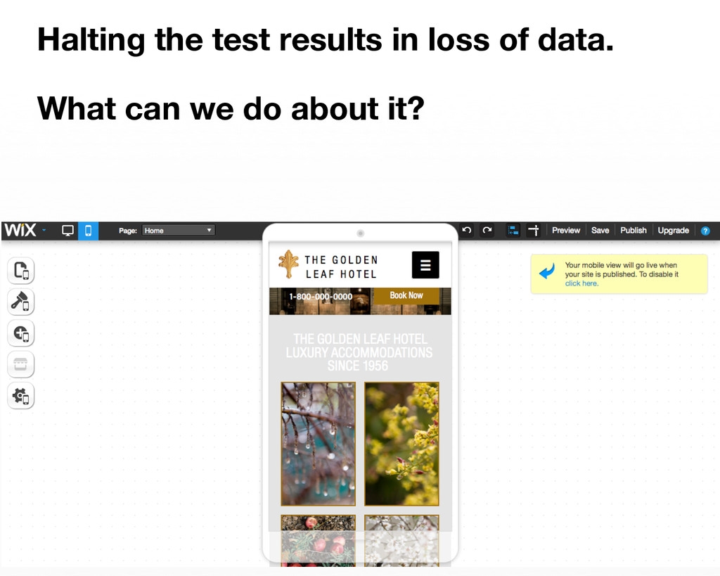 Halting the test results in loss of data.   W...