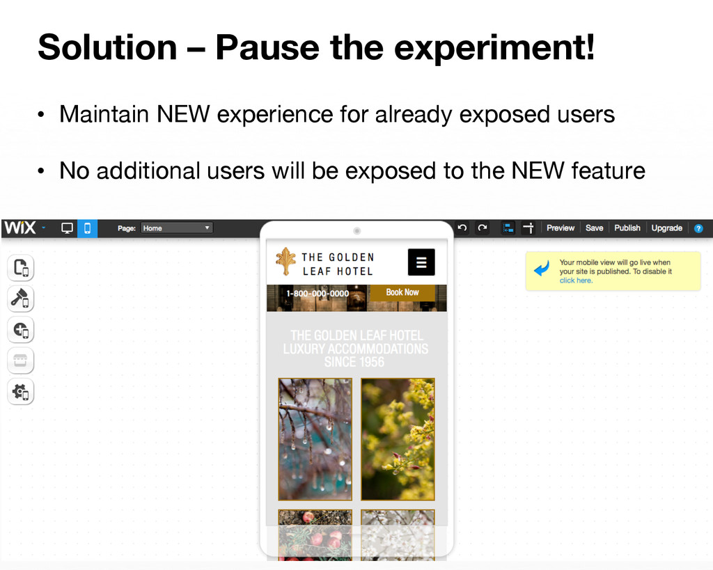 Solution – Pause the experiment! • Maintain N...
