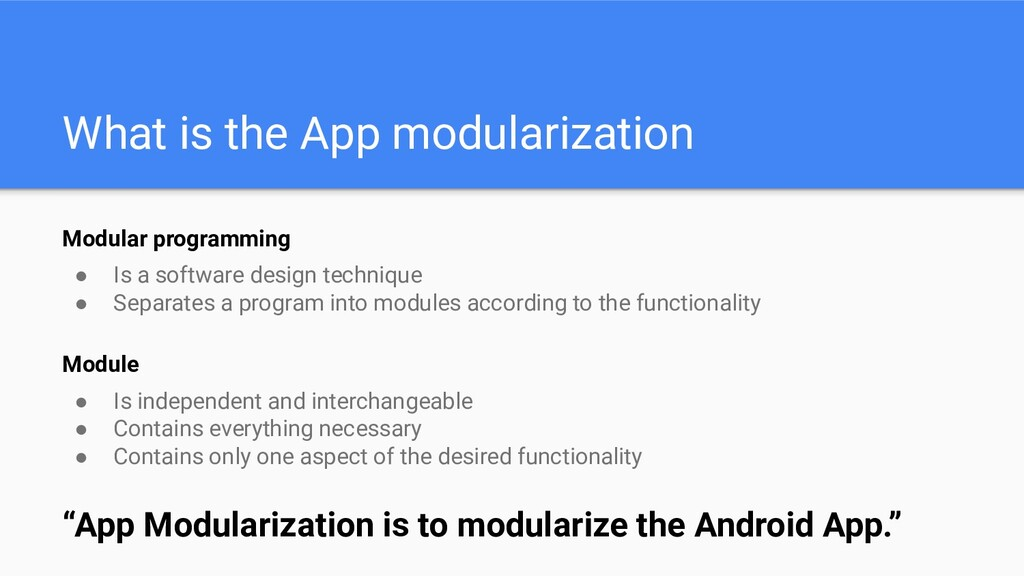 What is the App modularization Modular programm...