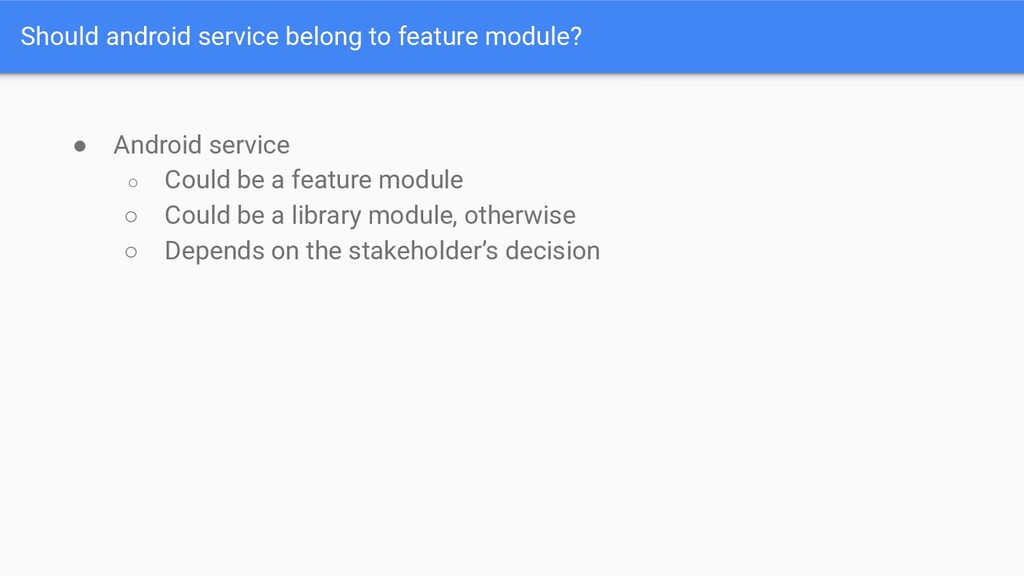 Should android service belong to feature module...