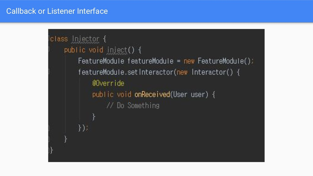 Callback or Listener Interface