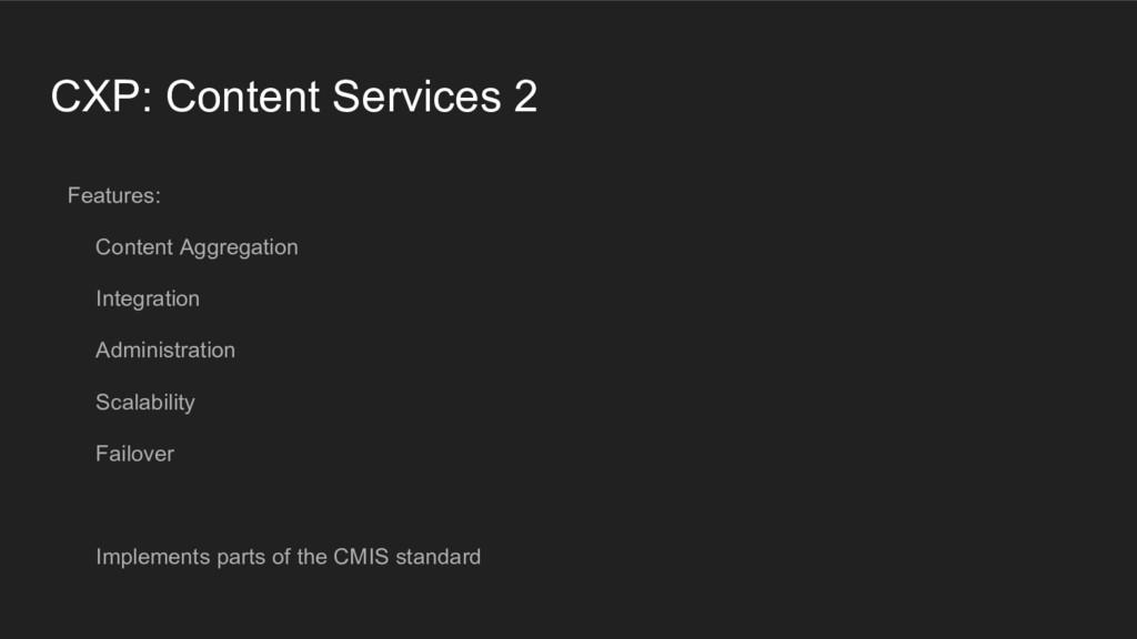 CXP: Content Services 2 Features: Content Aggre...