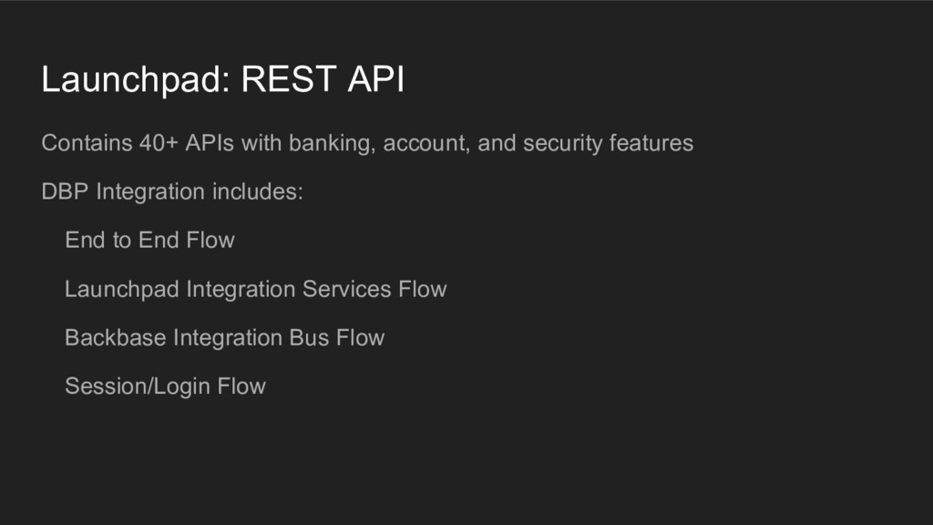 Launchpad: REST API Contains 40+ APIs with bank...