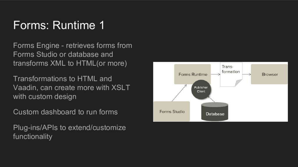 Forms: Runtime 1 Forms Engine - retrieves forms...