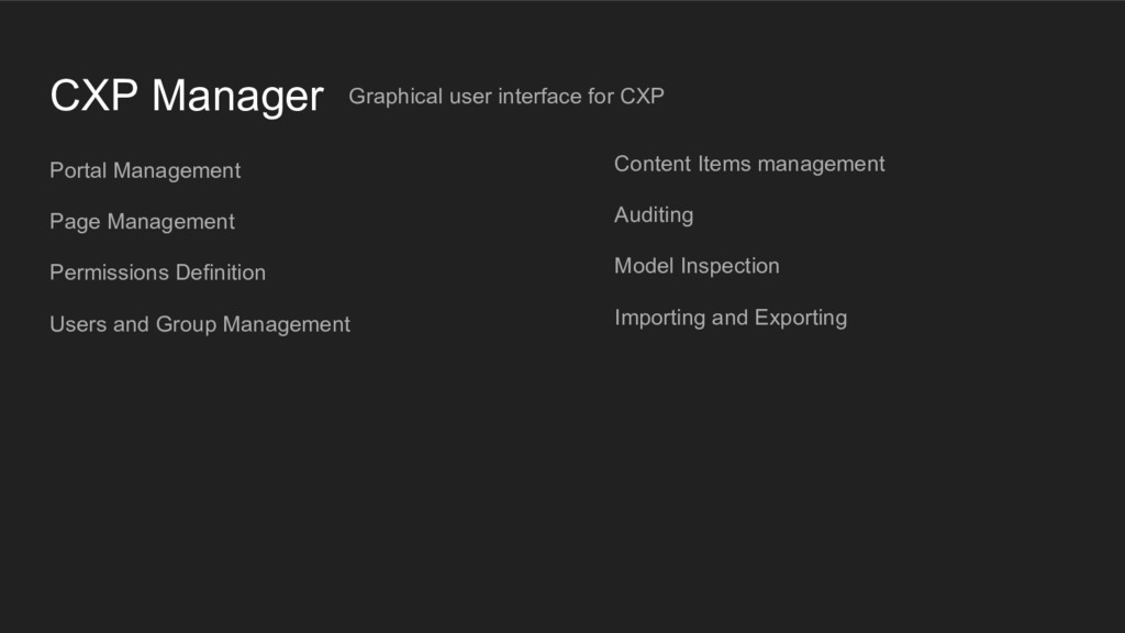 CXP Manager Graphical user interface for CXP Po...