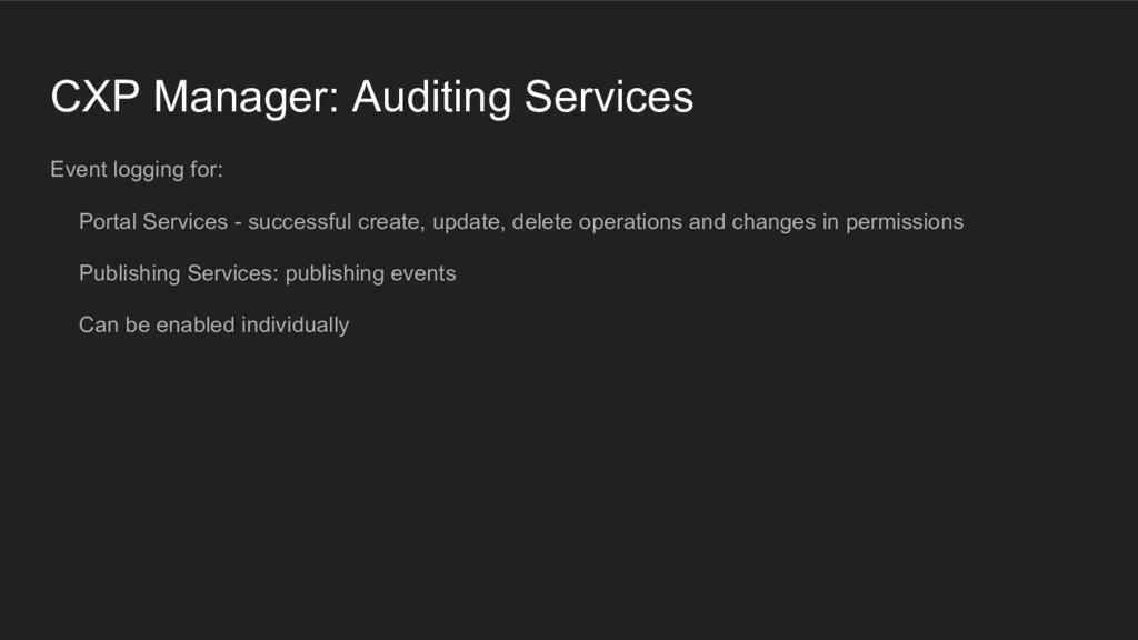 CXP Manager: Auditing Services Event logging fo...