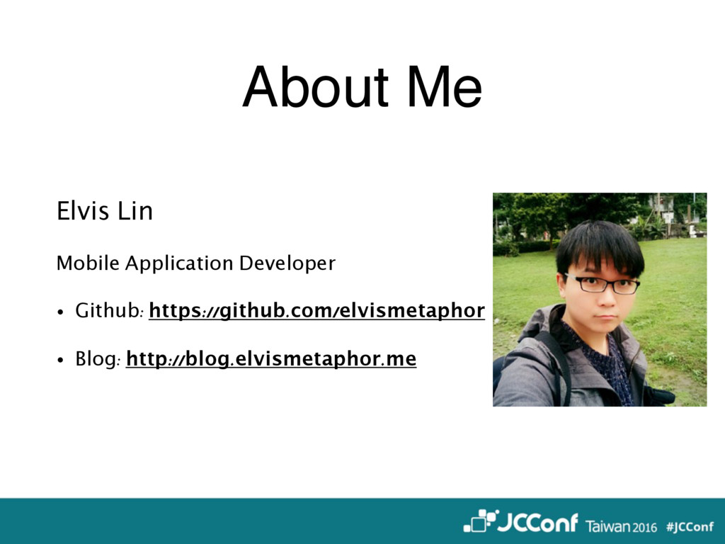 About Me Elvis Lin Mobile Application Developer...