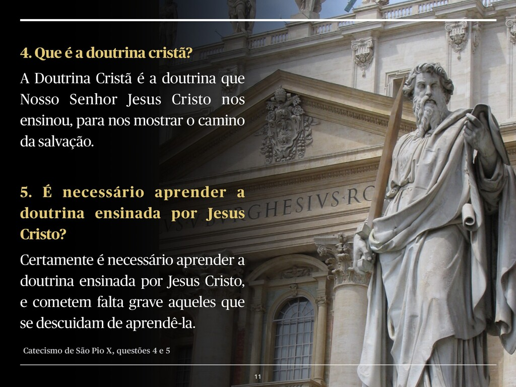 11 4. Que é a doutrina cristã? A Doutrina Crist...