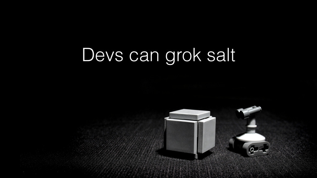 Devs can grok salt