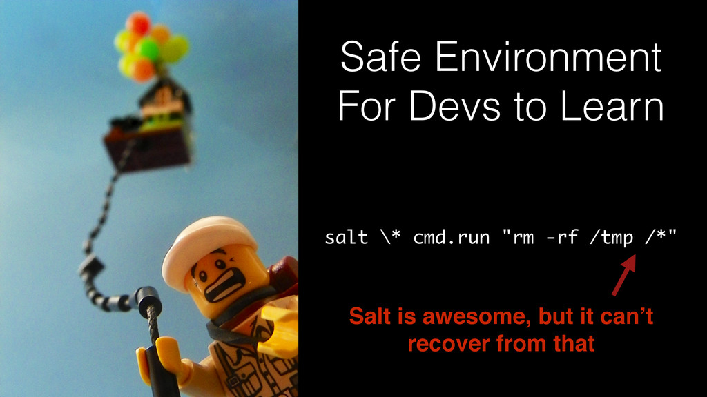 Safe Environment For Devs to Learn salt \* cmd....