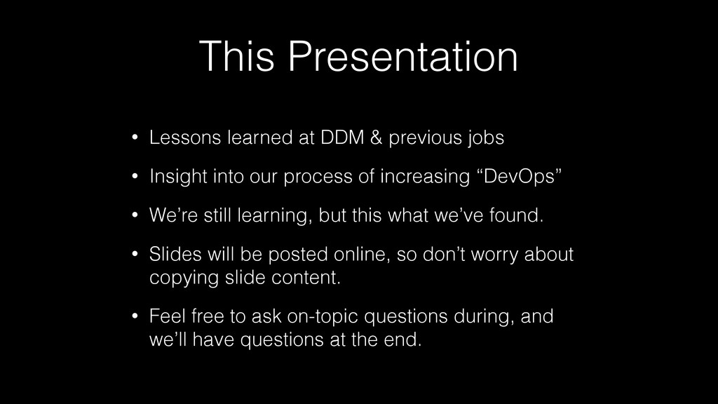 This Presentation • Lessons learned at DDM & pr...