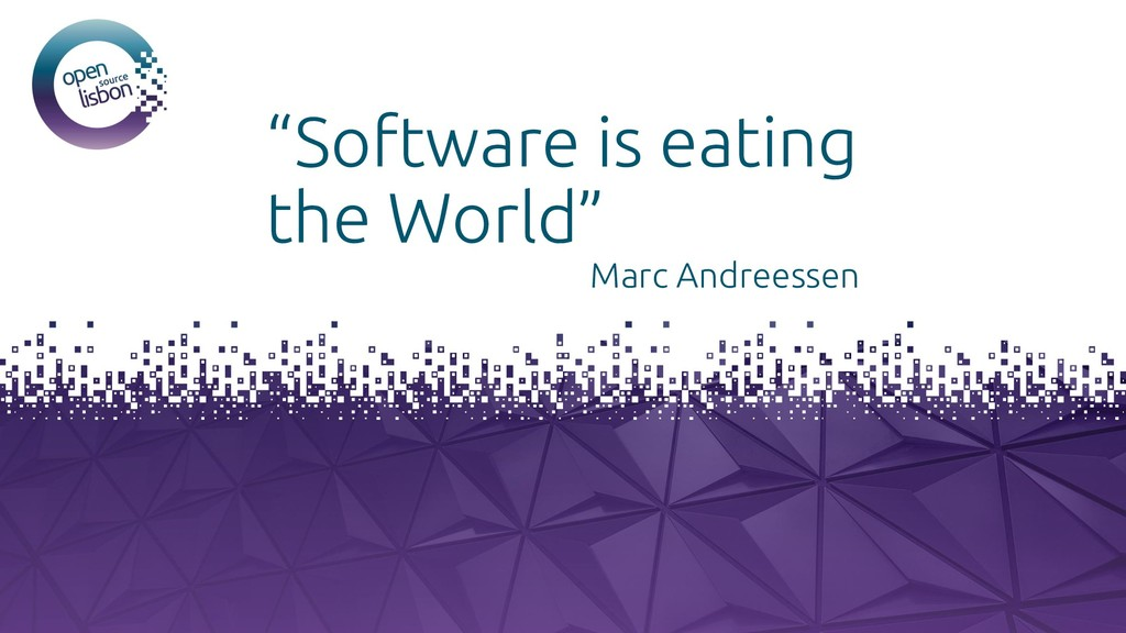 """Put you logo above this """"Software is eating the..."""