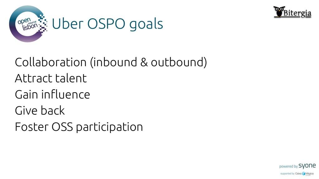 Put you logo above this Uber OSPO goals Collabo...