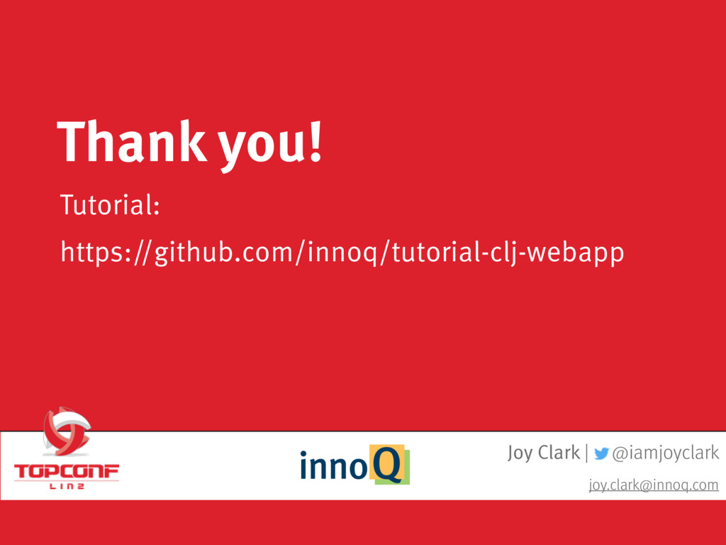 Joy Clark | @iamjoyclark joy.clark@innoq.com Tu...