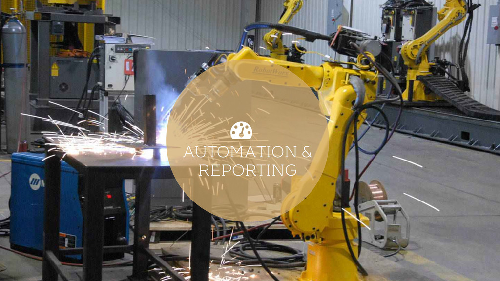 AUTOMATION & REPORTING