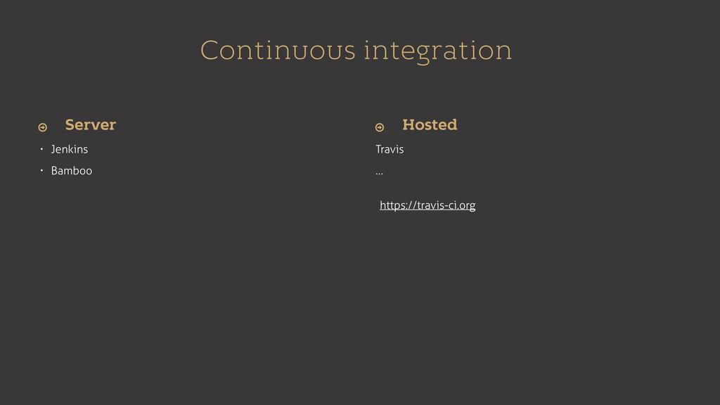 Continuous integration • Jenkins • Bamboo Travi...