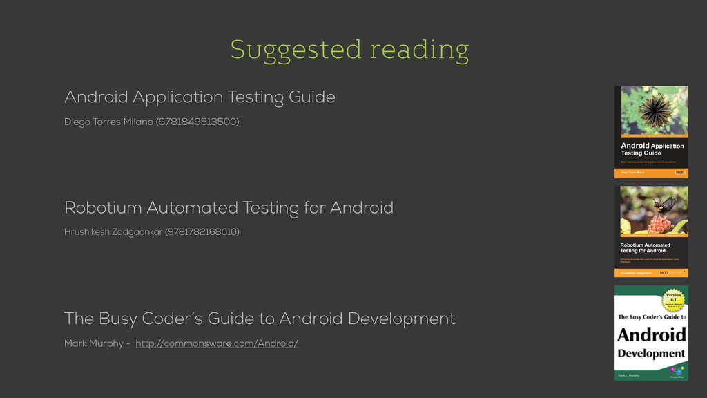 Suggested reading Android Application Testing G...
