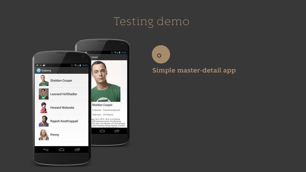 Testing demo Simple master-detail app ☼
