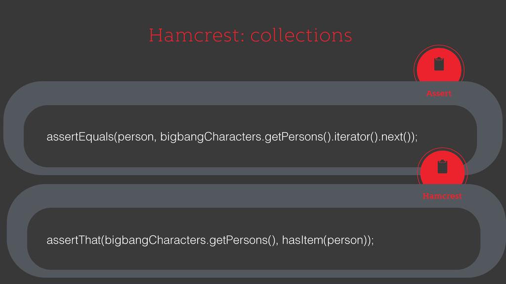Hamcrest: collections Assert assertEquals(perso...