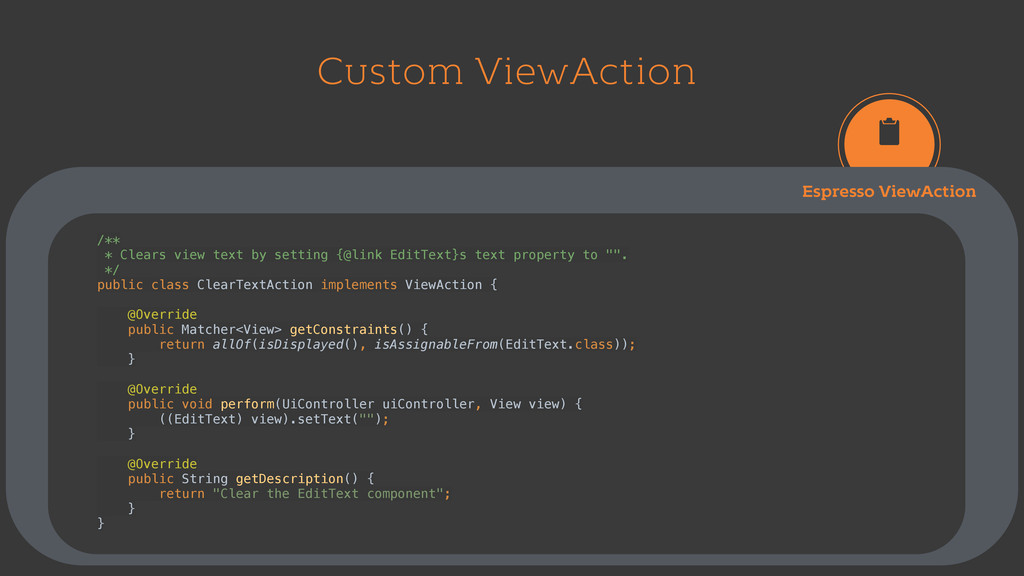 Custom ViewAction Espresso ViewAction /** * Cl...