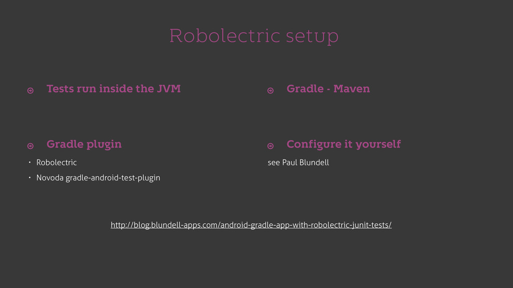 Robolectric setup • Robolectric • Novoda gradle...