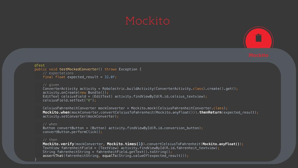 Mockito Mockito @Test public void testMockedCo...