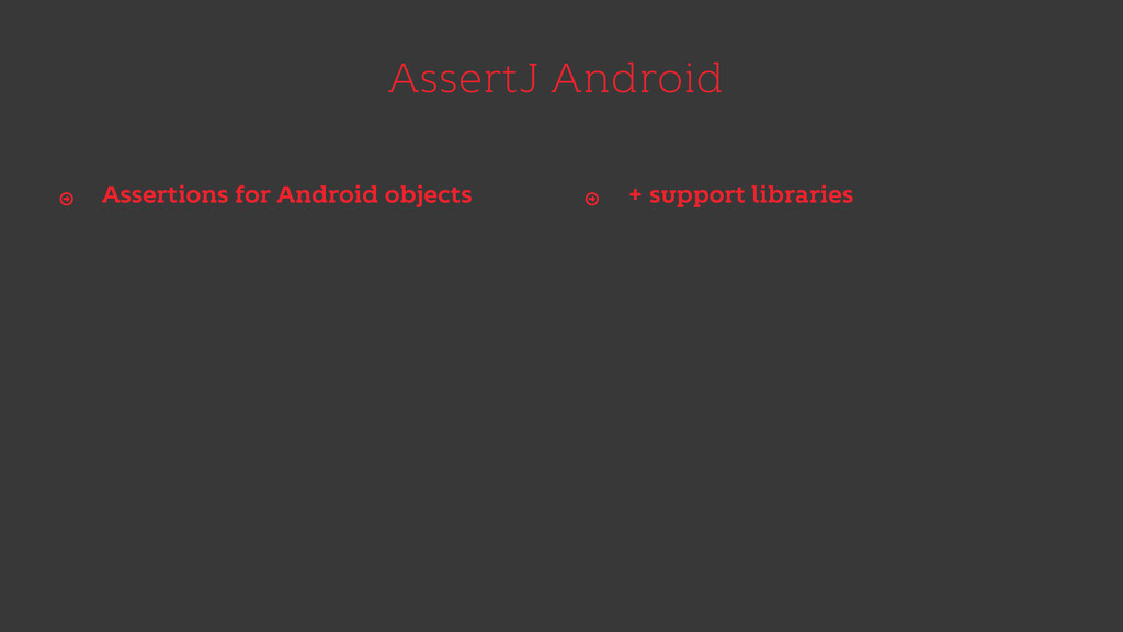 AssertJ Android Assertions for Android objects ...