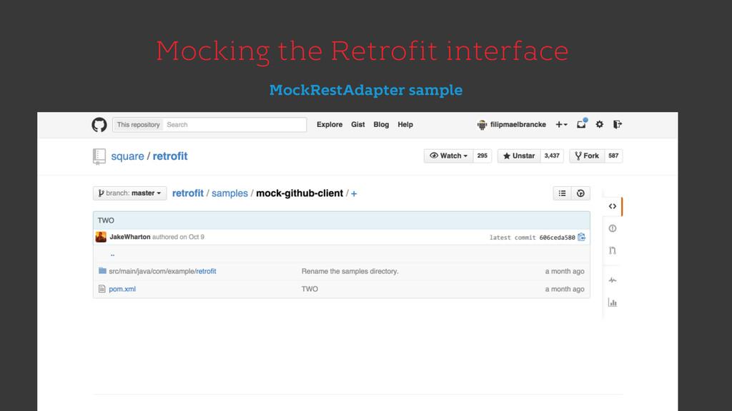 Mocking the Retrofit interface MockRestAdapter ...
