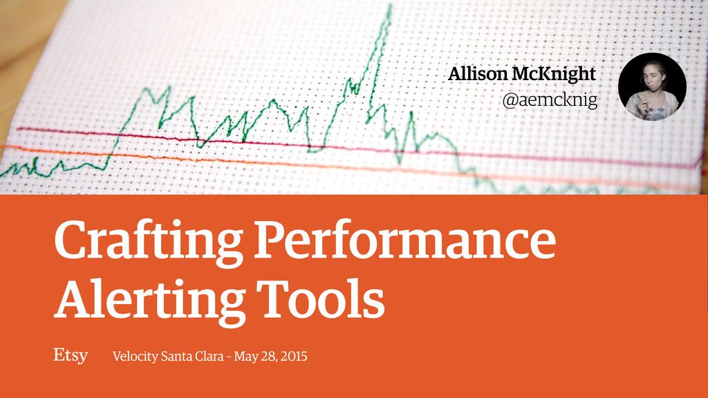 Velocity Santa Clara – May 28, 2015 @aemcknig A...