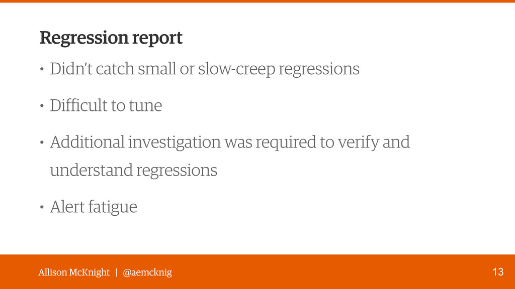 Allison McKnight | @aemcknig Regression report ...