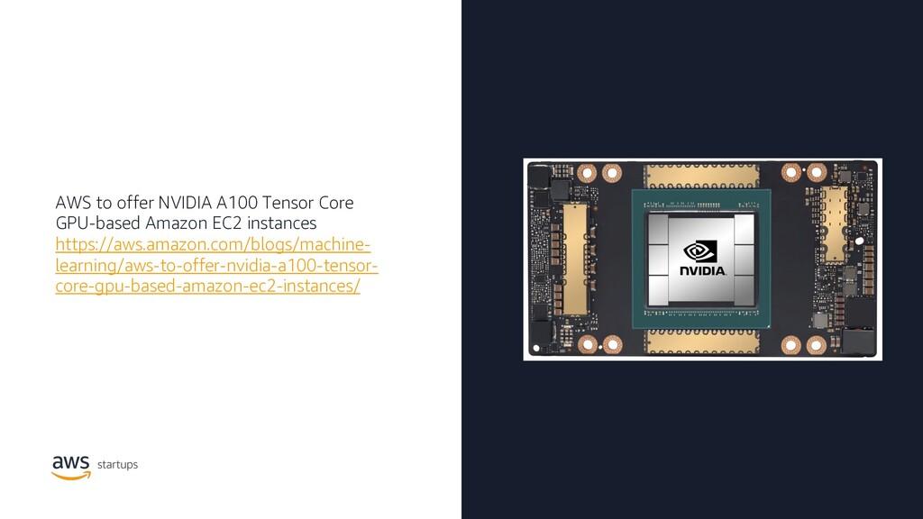 AWS to offer NVIDIA A100 Tensor Core GPU-based ...