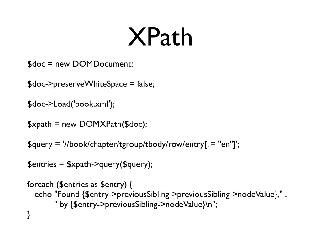 XPath $doc = new DOMDocument;	 