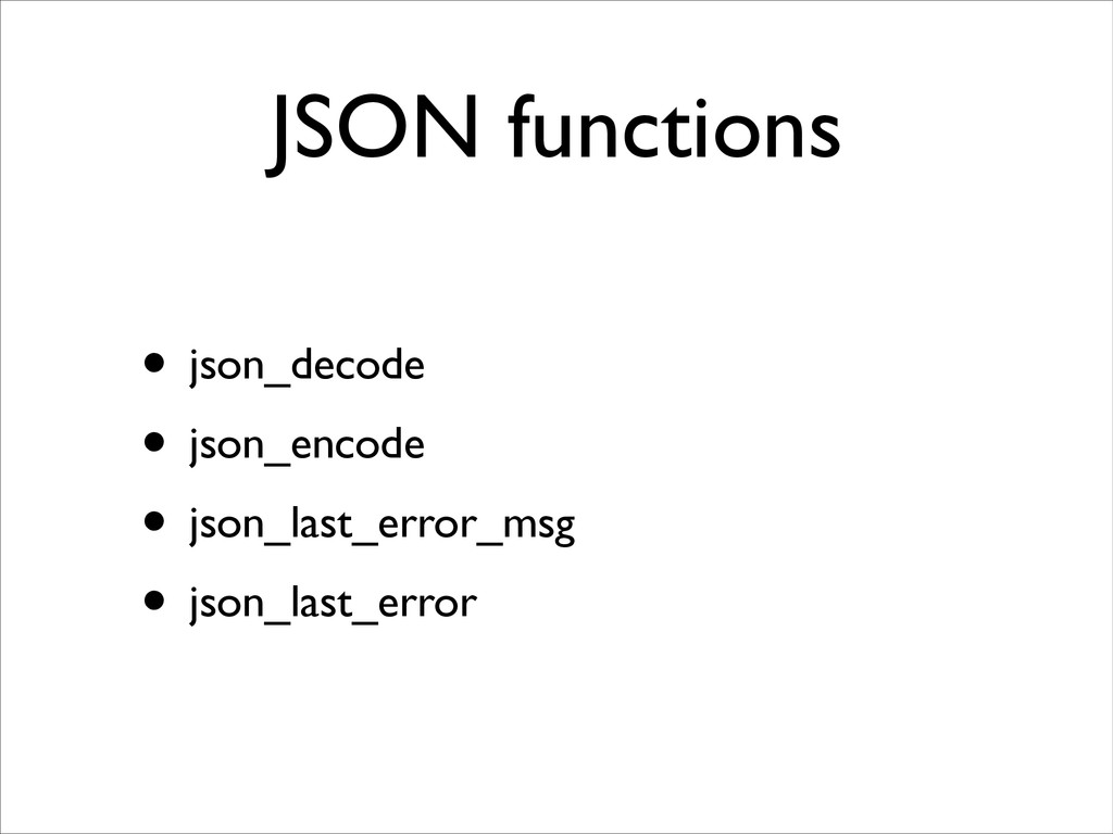 JSON functions • json_decode	 