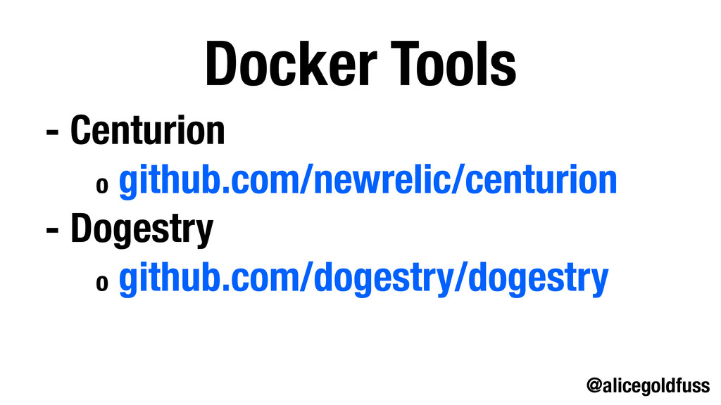 @alicegoldfuss Docker Tools - Centurion o githu...