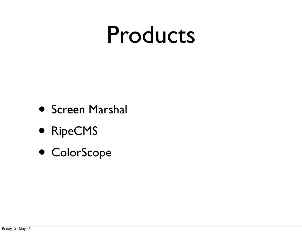 • Screen Marshal • RipeCMS • ColorScope Product...
