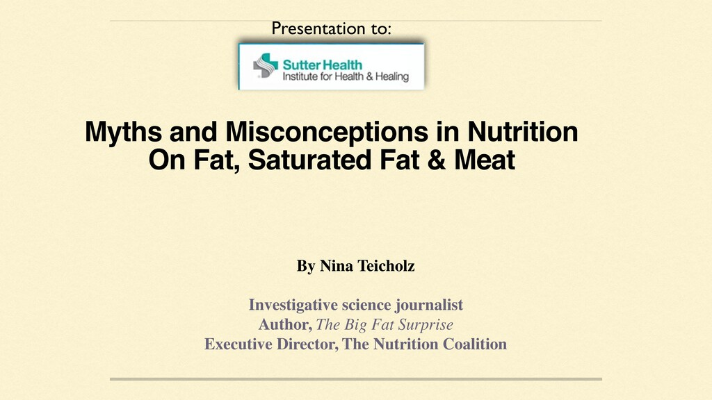 Myths and Misconceptions in Nutrition On Fat, S...