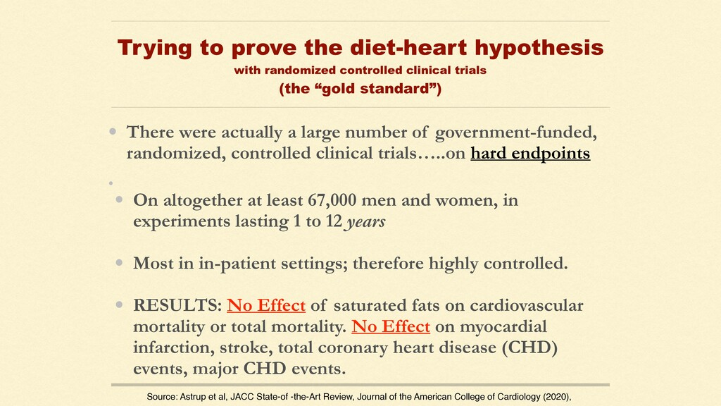 Trying to prove the diet-heart hypothesis with ...