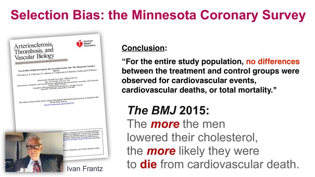 Selection Bias: the Minnesota Coronary Survey C...