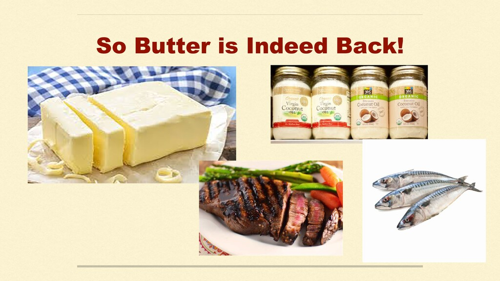 So Butter is Indeed Back!