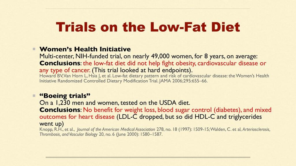 Trials on the Low-Fat Diet Women's Health Initi...