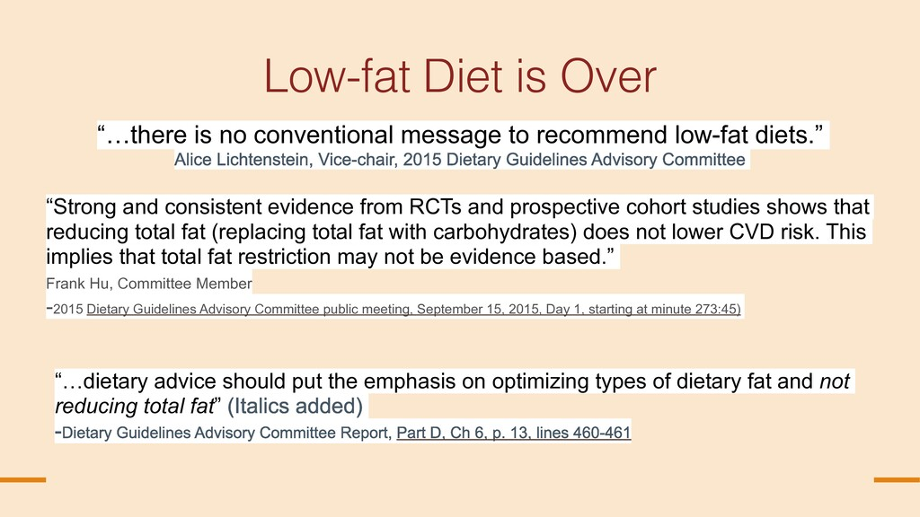 """© Nina Teicholz Low-fat Diet is Over """"…there is..."""