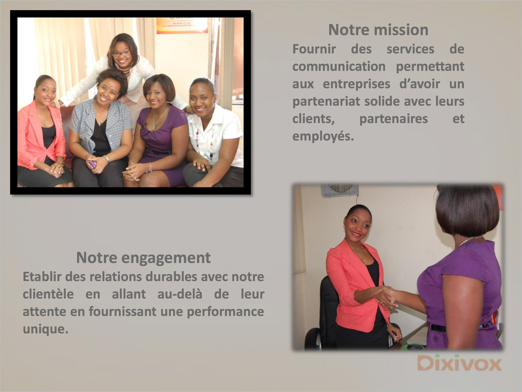 Notre mission Fournir des services de communica...